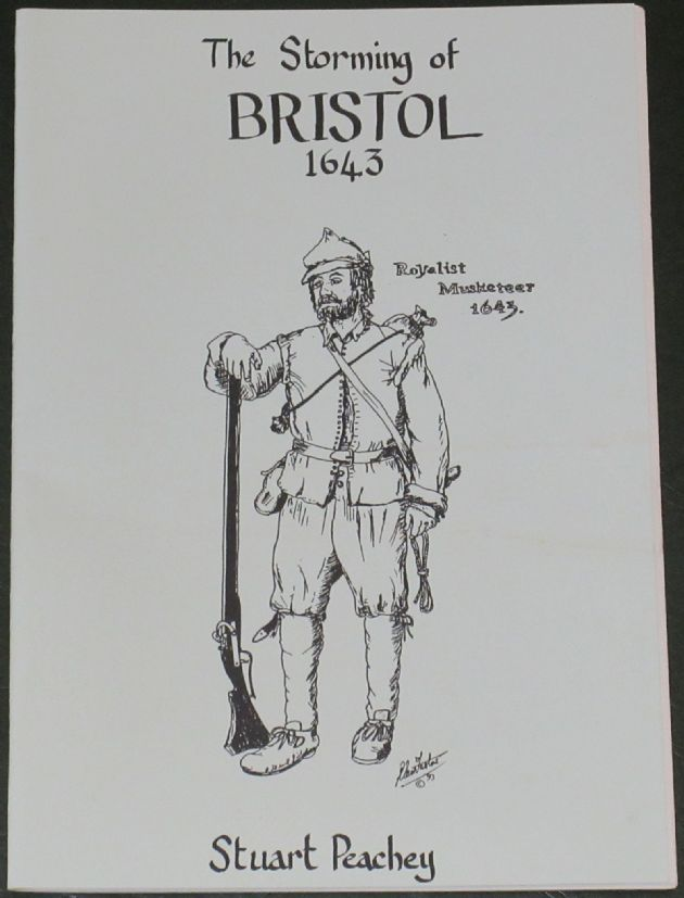 The Storming of Bristol 1643, by Stuart Peachey